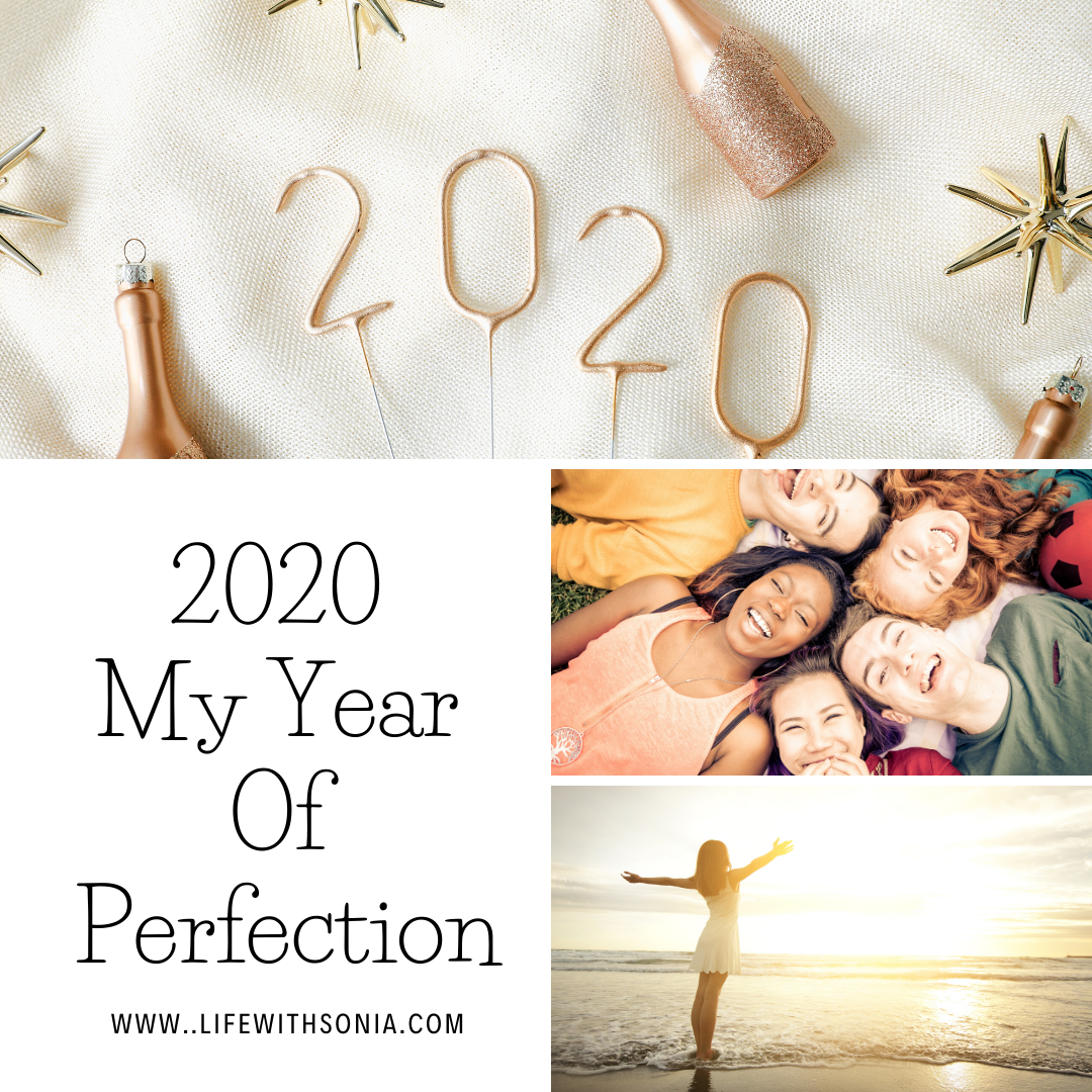 2020 Is My Year Of Perfection