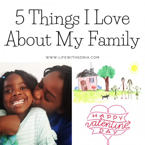 5 Things I Love About My Family