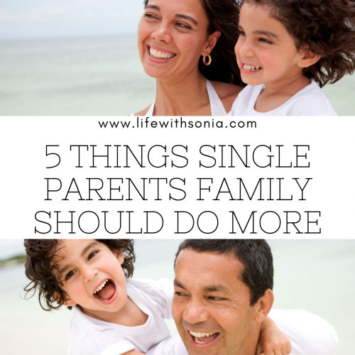 5 Things Single Parents Family Should Do More