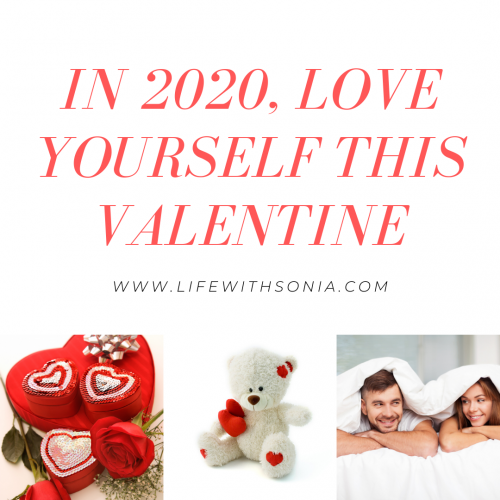 In 2020 Love Yourself This Valentine