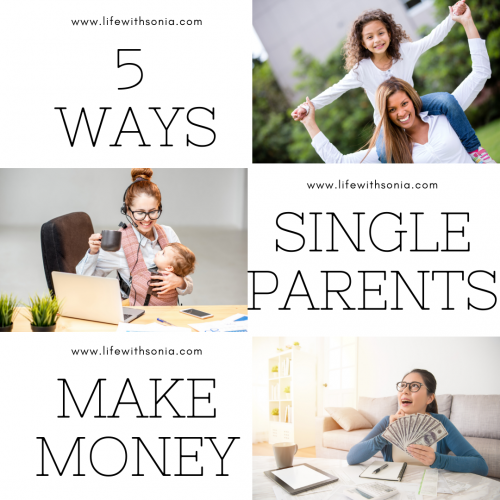 5 Ways Single Parents Make Money