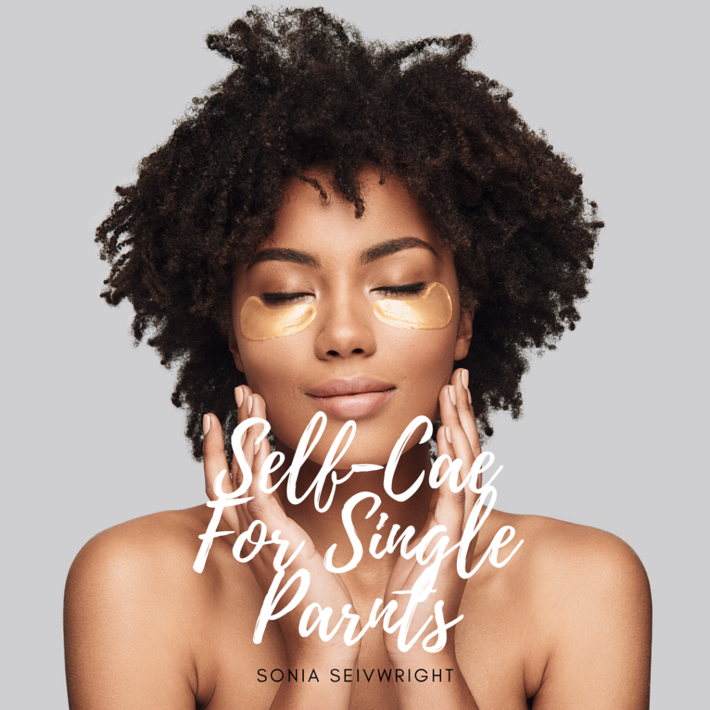 Self-Care for Single Parents