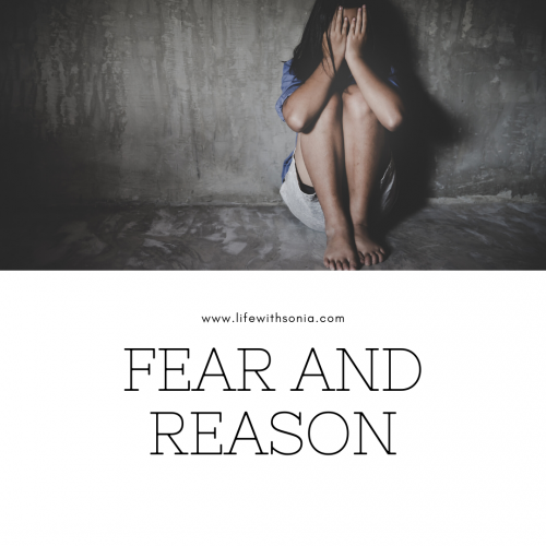 Fear and Reason