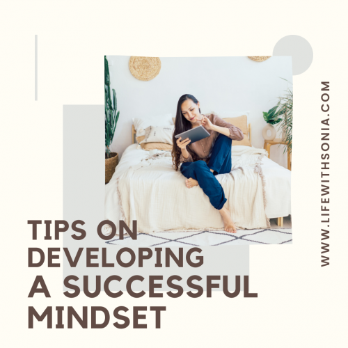 Tips on Developing a Successful Mindset