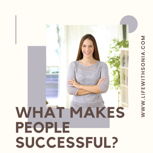 What Makes People Successful?