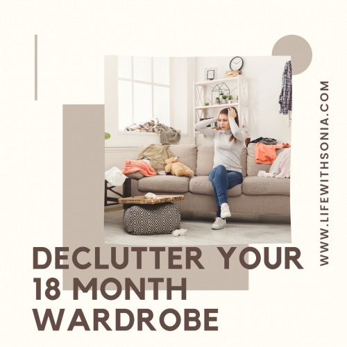 Declutter Your 18 Month Wardrobe