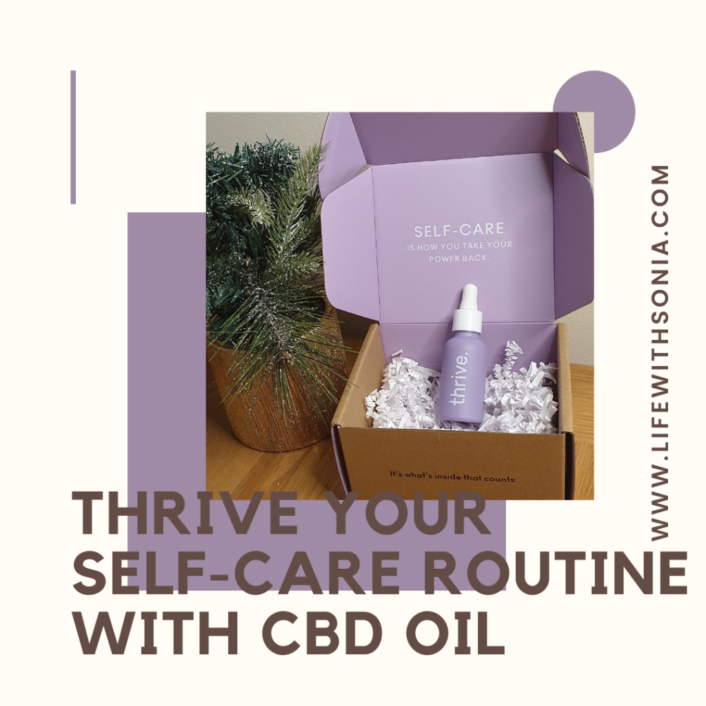 Thrive Your Self-Care Routine With CBD Oil