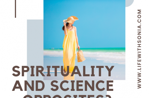 Spirituality And Science - Opposites?