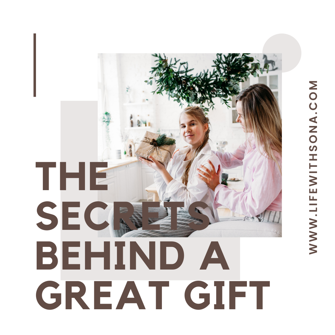 The Secrets Behind A Great Gift